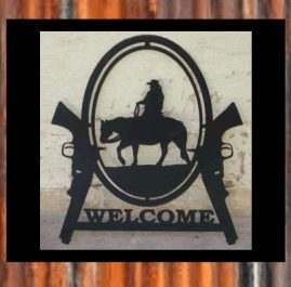 Trail rider and guns. Welcome. $95. This Sign is approximately 400 x 500 mm and made out of 2mm mild steel. It is finished in Black Metal Guard Paint. Also available in Raw or Rust finish
